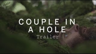 COUPLE IN A HOLE Trailer | Festival 2015