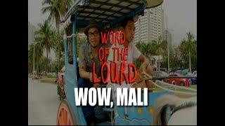 #WordOfTheLourd | WOW MALI