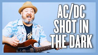 Download AC/DC Shot In The Dark Guitar Lesson + Tutorial