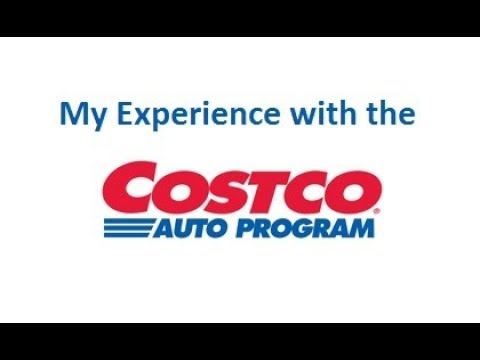 Costco Auto Program >> Costco Auto Program My Experience