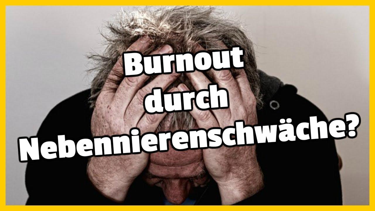 Burnout Durch Nebennierenschwäche?