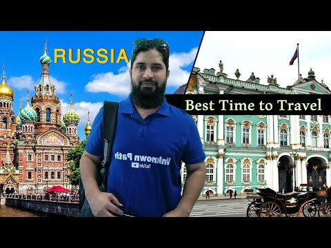Which Is The Best Time To Visit Russia