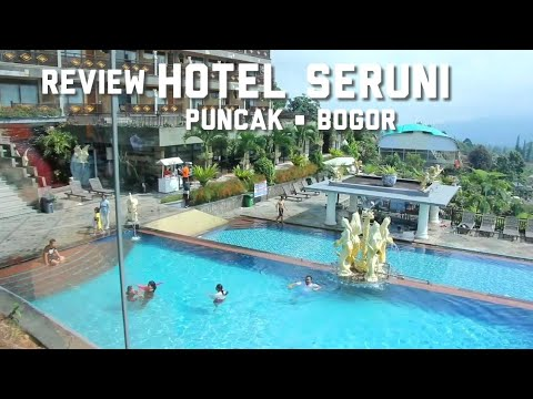 review-lengkap-hotel-seruni-puncak-bogor-|-referensi-resort-waterpark-outbound-wisata-keluarga