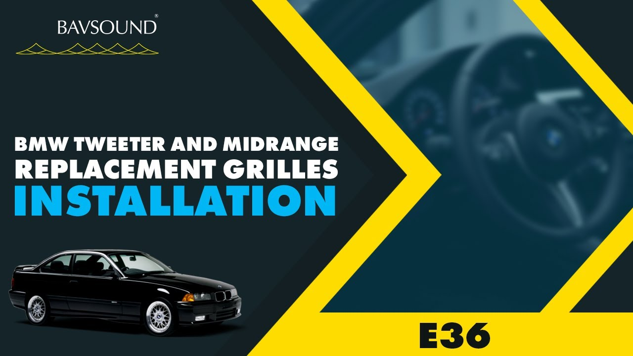 hight resolution of bavsound e36 tweeter and midrange replacement grilles installation video