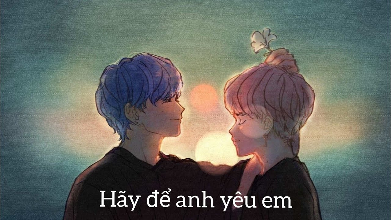 [ Vmin - Oneshot ] Hãy Để Anh Yêu Em
