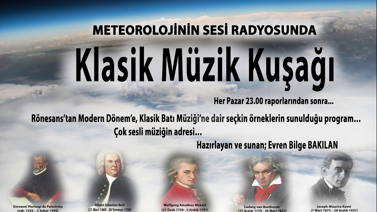 Klasik Müzik Kuşağı, Bölüm -1; Rönesans'tan Modern Dönem'e...
