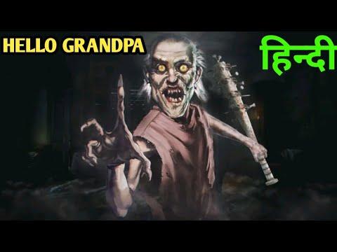 Hello Grandpa | Horror Game Play | Grandpa