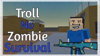 Troll do Zombie Survival   Block Strike