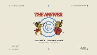 Chris Lake & Armand Van Helden - The Answer [Visualizer]