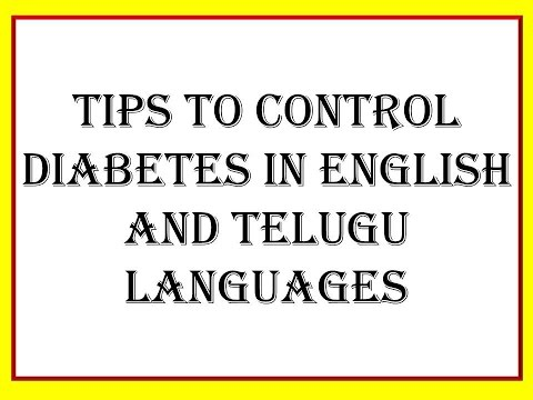 TIPS TO CONTROL DIABETES IN ENGLISH AND TELUGU