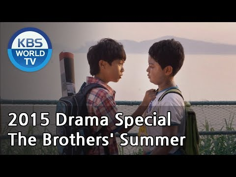The Brothers' Summer | 그 형제의 여름 (Drama Special / 2015.10.02)