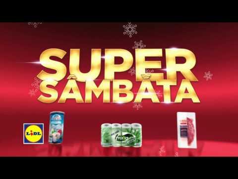 Super Sambata la Lidl • 24 Decembrie 2016