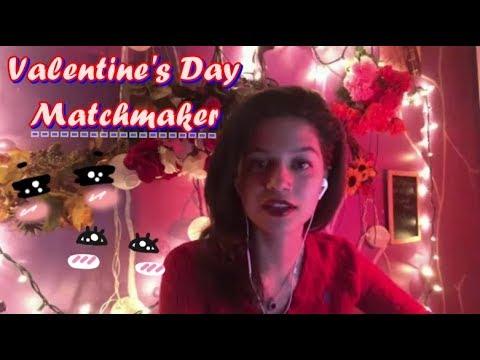 ASMR~ Valentine's Day Matchmaker