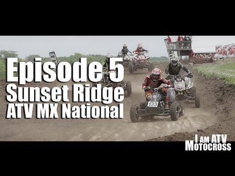 I AM ATV MOTOCROSS: EP5 [ Sunset Ridge MX ]
