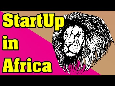 Question: I Want to Start a StartUp in Africa