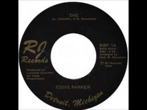 Eddie Parker -  She