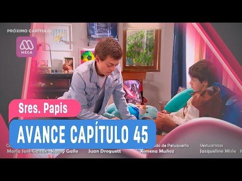 Sres Papis - Avance Capítulo 45