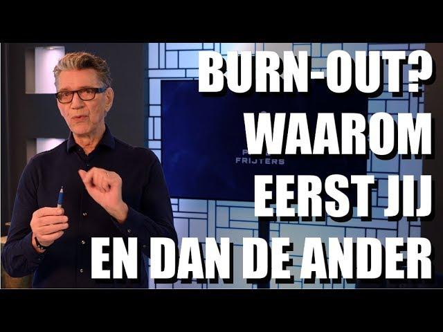 Burn-out: eerst jij, dan de ander! Pieter Frijters | MindTuning |