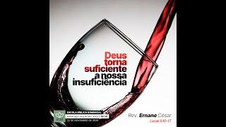 EBD | Deus torna suficiente a nossa insuficiência - Rev. Ernane Cesar