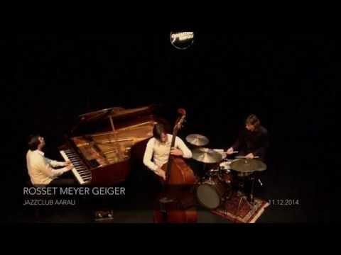 Jazzclub Aarau - Rosset Meyer Geiger