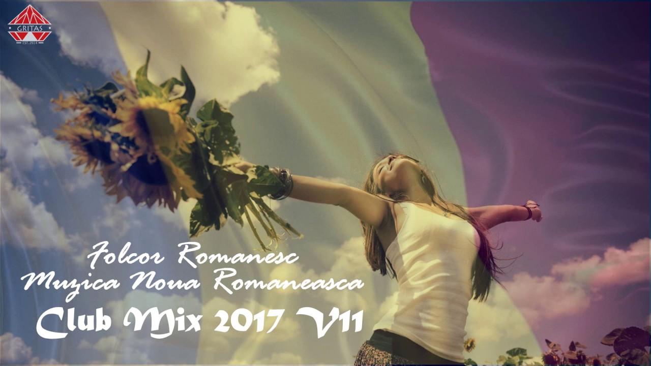 Folclor Romanesc | Muzica Noua Romaneasca 2017 ( Club Mix V11 by Dj Gritas)