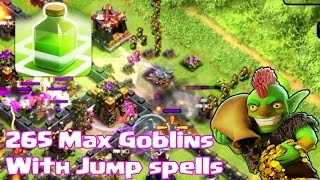 """265 MAX GOBLINS with JUMP SPELLS"" Clash of Clans"