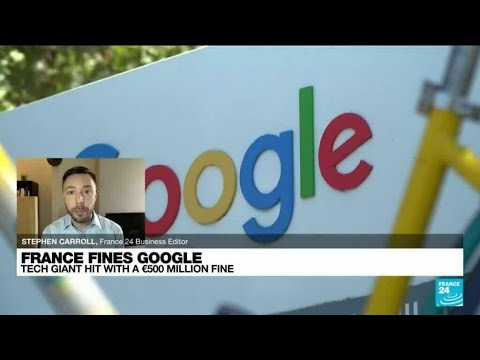 France's anti-trust authority fines Google €500 million in news copyright row • FRANCE 24