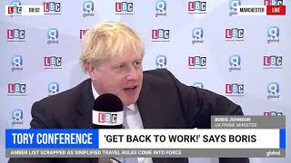 Boris Johnson talks with Nick Ferrari | LBC Radio | 5 October 2021 | Insulate Britain
