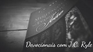 Devocional com J.C. Ryle   João 1.6-13