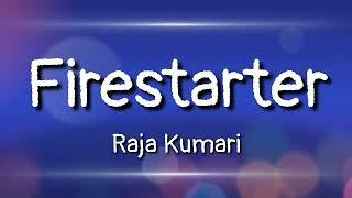 Firestarter Raja Kumari