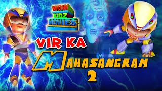Vir Ka Mahasangram 2 | Kids Movies In Hindi | Full Movie | Cartoons For Kids | Wow Kidz Movies