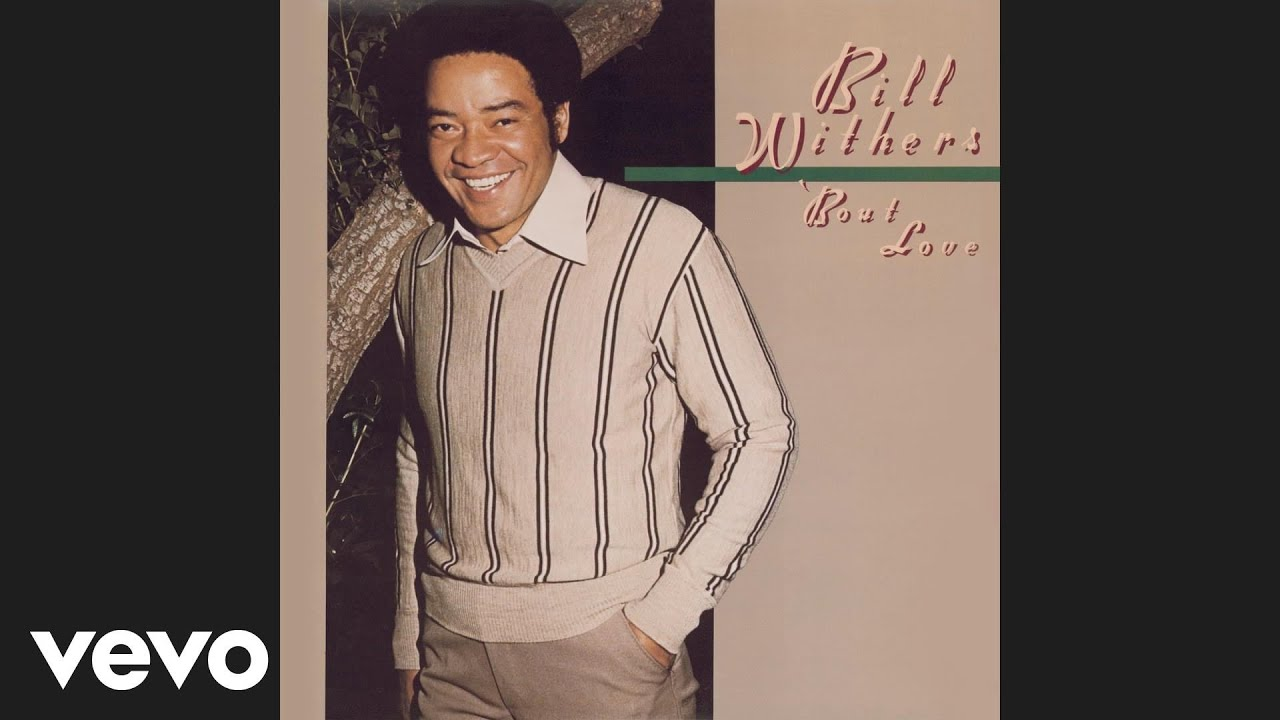 bill withers you got the stuff audio youtube