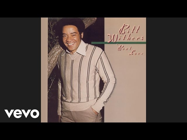 Bill Withers - You Got the Stuff (Official Audio)