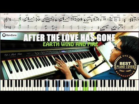 After The Love Has Gone / Piano Tutorial Sheet Music Guide