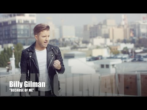 Billy Gilman : Because of Me  (Part 1)