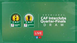 Total CAF Champions League & Total CAF Confederation Cup 2020/21 - Quarter-finals Draw