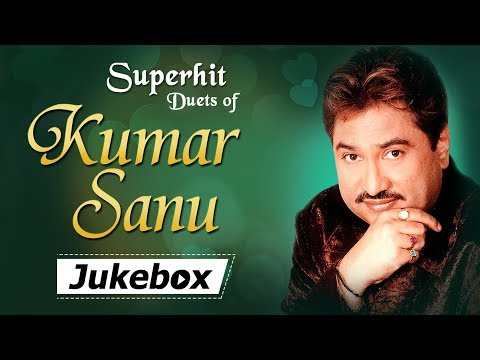 Best Of KUMAR SANU Duet Songs JUKEBOX {HD} - Evergreen Hindi Songs - 90's Popular Songs