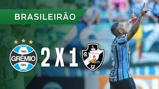 GRÊMIO 2 X 1 VASCO - GOLS - 11/11 - BRASILEIRÃO 2018