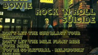 David Bowie -  Rock'N Roll Suicide (lyrics)