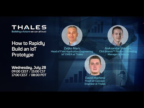 How to Rapidly Build an IoT Prototype - Webinar Promotion - Thales