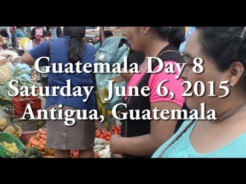 Guatamala Day 8- Homestay in Antigua