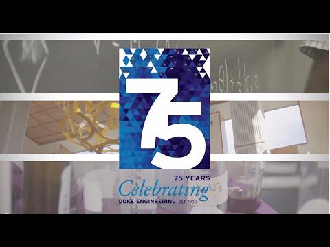 Duke Engineering: 75 Years Rising