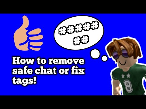 How To Remove Safe Chat Or Remove Tags On Roblox Youtube - youtube roblox guests removed