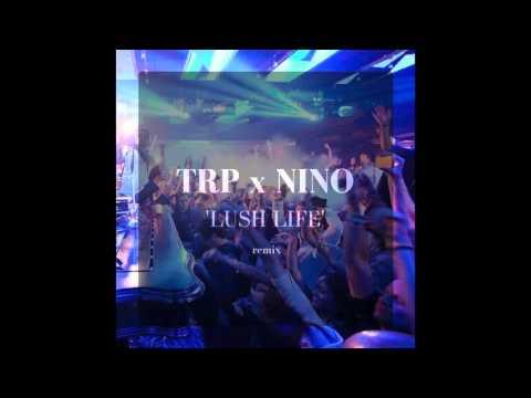 Zara Larsson - Lush Life (TRP & Nino House Remix)