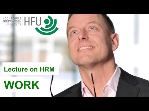 Human Resource Management Lecture Part 08 - Work
