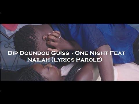 Dip Doundou Guiss  - One Night Feat  Nailah (Lyrics Parole)