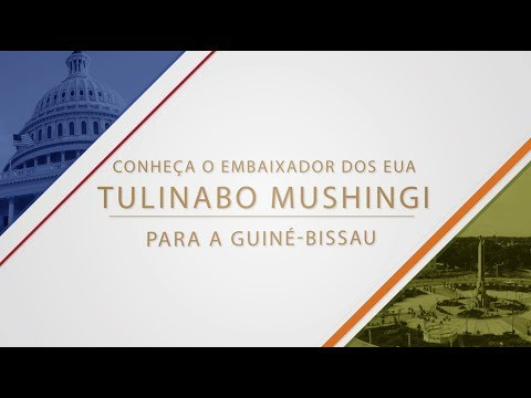 Meet the U.S. Ambassador to Guinea-Bissau, Tulinabo Mushingi