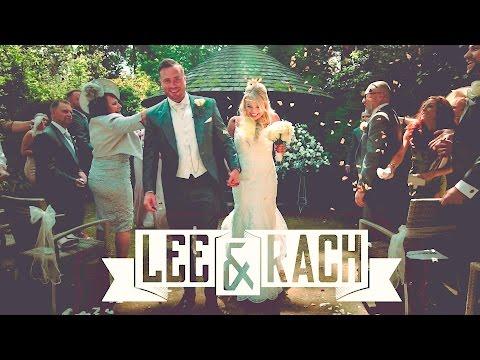 Lee + Rach - Wedding Trailer