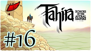 Let's Play Tahira: Echoes of the Astral Empire! Ep. 16 - InkEyes [Leader Difficulty!]