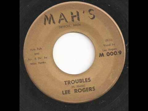 Lee Rogers - Troubles